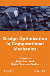 Multidisciplinary Design Optimization in Computational Mechanics by Piotr Breitkopf