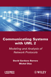 Communicating Systems with UML 2 by David Garduno Barrera
