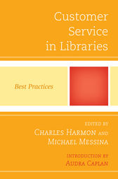 Customer Service in Libraries by Charles Harmon