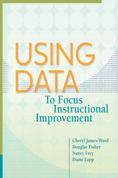 Using Data to Focus Instructional Improvement by Cheryl James-Ward