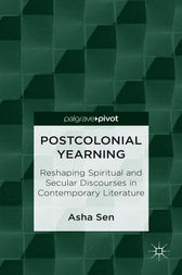 Postcolonial Yearning by Asha Sen
