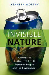 Invisible Nature by Kenneth Worthy