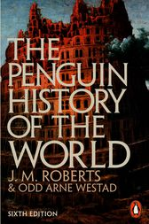 The Penguin History of the World by J M Roberts