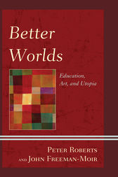 Better Worlds by Peter Roberts