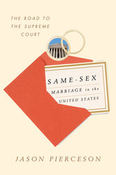 Same-Sex Marriage in the United States by Jason Pierceson