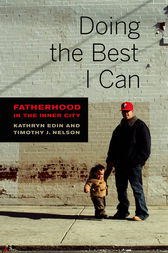 Doing the Best I Can by Kathryn Edin