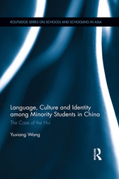 Language, Culture, and Identity among Minority Students in China by Yuxiang Wang