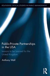 Public-Private Partnerships in the USA by Tony Wall