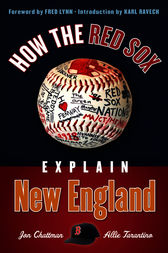 How the Red Sox Explain New England by Jon Chattman