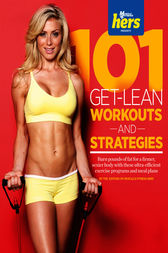101 Get-Lean Workouts and Strategies for Women by Muscle & Fitness Hers