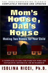 Mom's House, Dad's House by Isolina Ricci