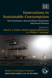 Innovations in Sustainable Consumption by Maurie J. Cohen