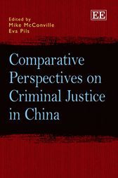 Comparative Perspectives on Criminal Justice in China by Mike McConville