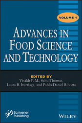 Advances in Food Science and Technology, Volume 1 by Visakh P. M.