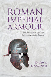 Roman Imperial Armour by David Sim