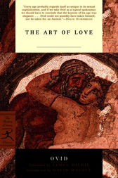 The Art of Love by Ovid;  James Michie;  David Malouf
