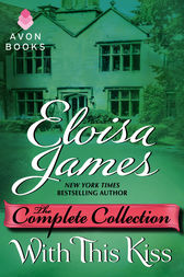 With This Kiss: The Complete Collection by Eloisa James
