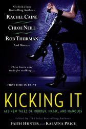 Kicking It by Faith Hunter