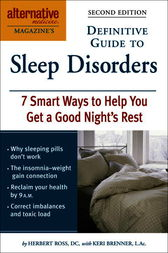 Alternative Medicine Magazine's Definitive Guide to Sleep Disorders by Herbert Ross