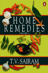 Home Remedies by T V Sairam