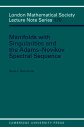 Manifolds with Singularities and the Adams-Novikov Spectral Sequence by Boris I. Botvinnik