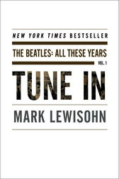 Tune In by Mark Lewisohn