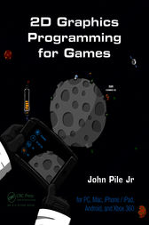 2D Graphics Programming for Games by Jr. Pile