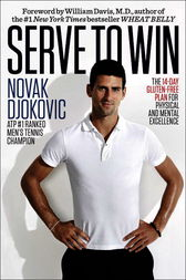 Serve to Win by Novak Djokovic