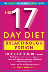 The 17 Day Diet Breakthrough Edition by Dr. Mike Moreno