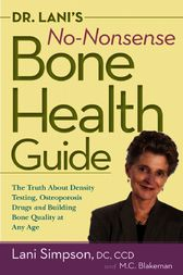Dr. Lani's No-Nonsense Bone Health Guide by Lani Simpson