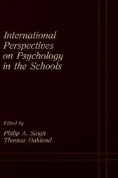 International Perspectives on Psychology in the Schools by Philip A. Saigh