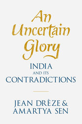 An Uncertain Glory by Jean Drèze