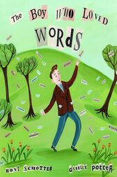 The Boy Who Loved Words