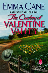 The Cowboy of Valentine Valley by Emma Cane