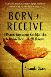 Born to Receive by Amanda Owen