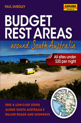 Budget Rest Areas around South Australia by Paul Smedley
