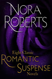 Eight Classic Nora Roberts Romantic Suspense Novels