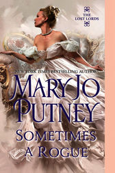 Sometimes a Rogue by Mary Jo Putney