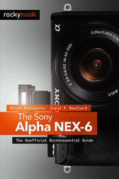 The Sony Alpha NEX-6 by Brian Matsumoto Ph. D