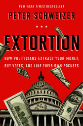 Extortion by Peter Schweizer