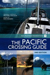 The Pacific Crossing Guide by Michael Pocock