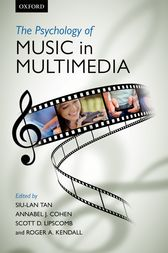 The psychology of music in multimedia by Siu-Lan Tan