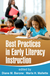 Best Practices in Early Literacy Instruction by Diane M. Barone