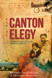 Canton Elegy by Stephen Lee