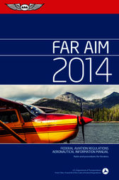 FAR/AIM 2014 by Federal Aviation Administration (FAA)