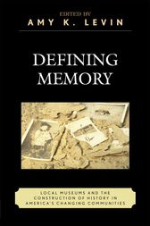 Defining Memory by Amy K. Levin