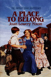 a reading report on a place to belong by joan lowery nixon You can read a place to belong (orphan train adventures) or read online a place to belong (orphan train adventures), book by joan lowery nixon a place.