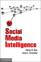 Social Media Intelligence by Wendy W. Moe