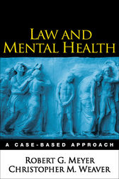 Law and Mental Health by Robert G. Meyer