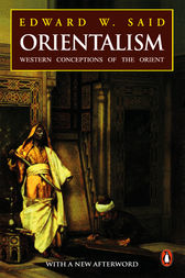 edward siad and orientalism Edward said's book orientalism has been profoundly influential in a diverse range of disciplines since its publication in 1978 in this engaging (and lavishl.